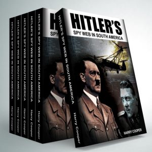 Hitler's Spy Web in South America Book